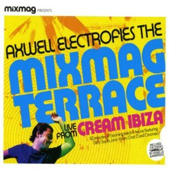 Mixmag Presents Axwell Electrofies The Mixmag Terrace - Axwell