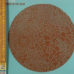 Made in the Dark (Japan Version) - Hot Chip