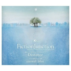 Distance / Eternal Blue - FictionJunction YUUKA