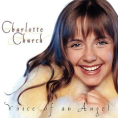 Voice Of An Angel - Charlotte Church