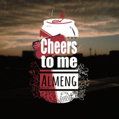 Cheers To Me (Single) - Almeng