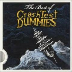 The Best Of Crash Test Dummies - Crash Test Dummies
