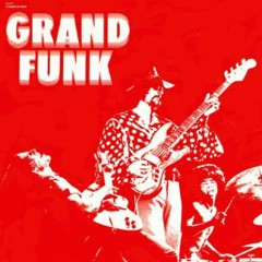 Grand Funk - Grand Funk Railroad