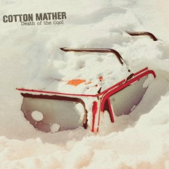 Death Of The Cool - Cotton Mather