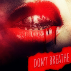 Don't Breathe (Single)