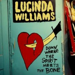 Down Where The Spirit Meets The Bone (CD2) - Lucinda Williams