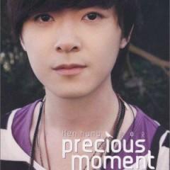 Precious Moment  - Hồng Trác Lập