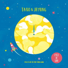Cycle Of Love - Tako & J Hyung