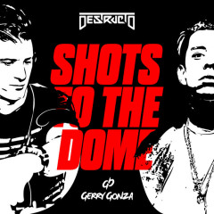 Shots To The Dome (Single)