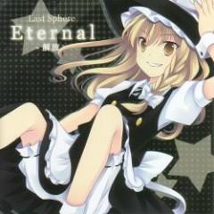 Eternal - 解放- (Eternal -Kaihou-) - Last Sphere