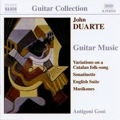 John Duarte - Guitar Music No. 1 - Antigoni Goni