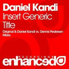Insert Generic Title - Daniel Kandi