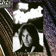 Archives: Live at Riverboat 1969 (CD2) - Neil Young