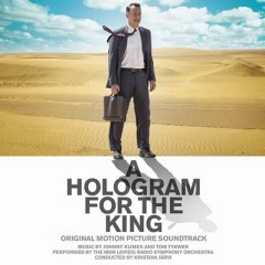 A Hologram For The King OST