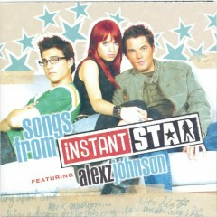 Songs From Instant Star OST - Alexz Johnson