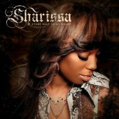 Every Beat Of My Heart - Sharissa