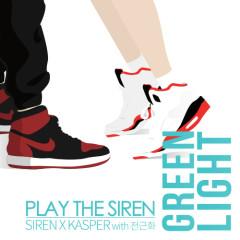 Green Light - Play The Siren,Jeon Geun Hwa