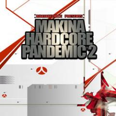Makina Hardcore Pandemic 2