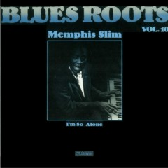 I'm So Alone - Memphis Slim