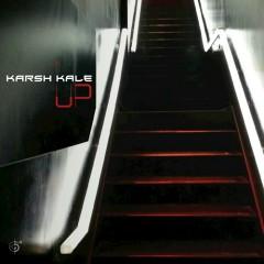 Up - Karsh Kale