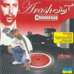 Crossfade (Remixes) (CD2) - Arash
