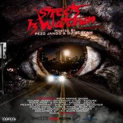 Streetz Is Watchin' (CD1)
