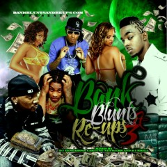 Banks, Blunts & ReUps 3 (CD1)