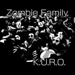 Zombie Family - KURO