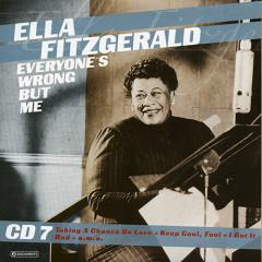 Everyone's Wrong But Me (CD 7)