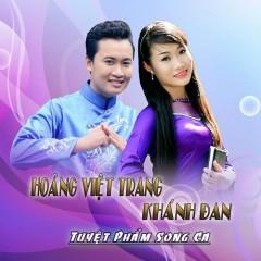 Tuyệt Phẩm Song Ca - Hoàng Việt Trang, Khánh Đan