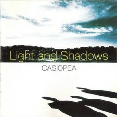 Light and Shadows - Casiopea