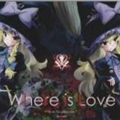 Where is Love