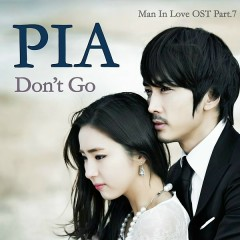 When A Man's In Love OST Part.7  - Pia