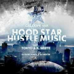 Calliope Var Presents: Hoodstar Hustle Music 2 (CD1)