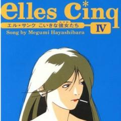 Elles Cinq IV: Nostalgic Lover