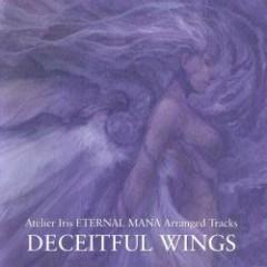 Atelier Iris ETERNAL MANA Arranged Tracks DECEITFUL WINGS