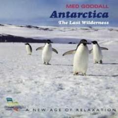 Antarctica The Last Wilderness