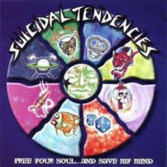 Free Your Soul... And Save My Mind - Suicidal Tendencies