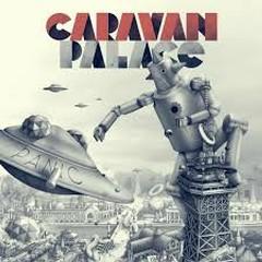 Panic - Caravan Palace