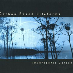 Hydroponic Garden - Carbon Based Lifeforms