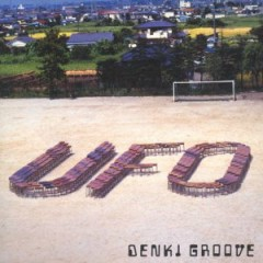 UFO - Denki Groove