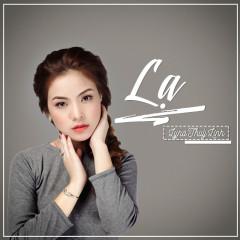Lạ - Lyna Thùy Linh