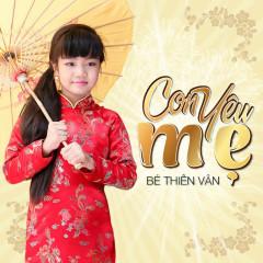 Con Yêu Mẹ - Bé Thiên Vân