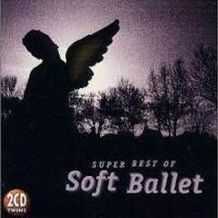 The Very Best Of Soft Ballet - SOFT BALLET