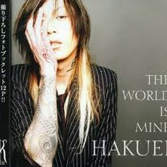 THE WORLD IS MINE - HAKUEI