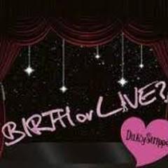 BIRTH or LIVE disc 4 - DaizyStripper
