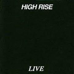 Live. - High Rise