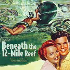 Beneath The 12-Mile Reef OST - Bernard Herrmann