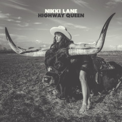 Highway Queen - Nikki Lane