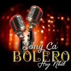 Tuyệt Đỉnh Song Ca Bolero